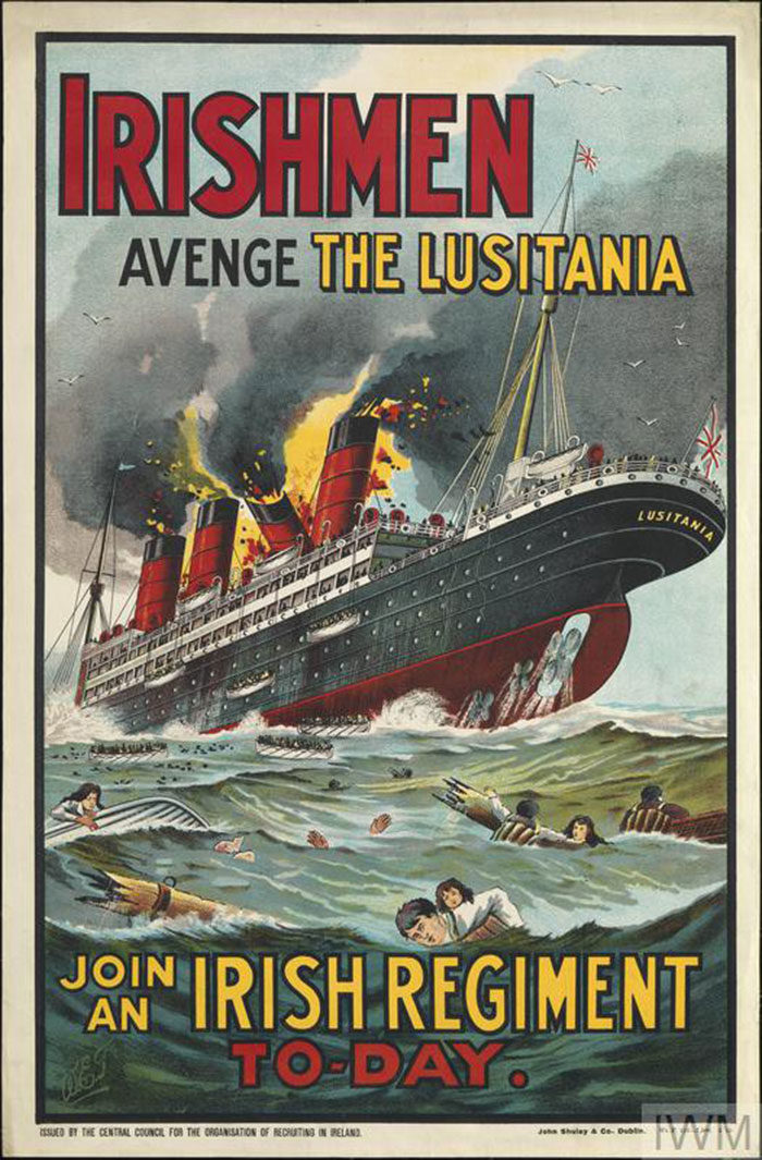 Irishmen-Avenge-the-Lusitania-700x1065 WW1 Posters: Recruitment and propaganda posters from the first world war