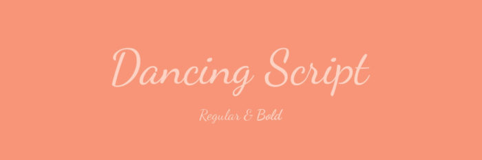 DancingScript-700x233 Google font pairings: Font combinations that look good
