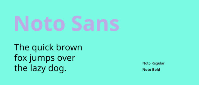 noto-sans-700x300 Google font pairings: Font combinations that look good