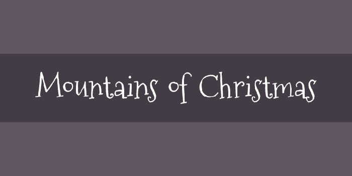 mountainsofchristmas-700x350 Free Cute Fonts to Use in Your Thematic Designs