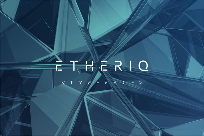 Etheriq Download these futuristic fonts and create awesome typography designs