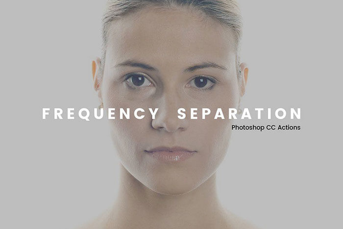 Frequency-Separation-Photoshop-Actions-700x466 Photoshop actions for portraits that you can download now