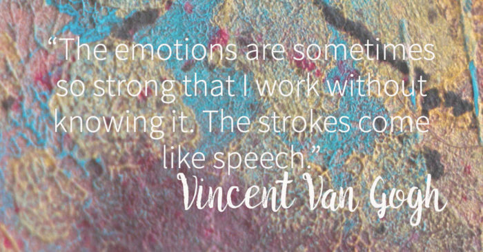 emotions-700x366 Inspirational art quotes from artists and famous people