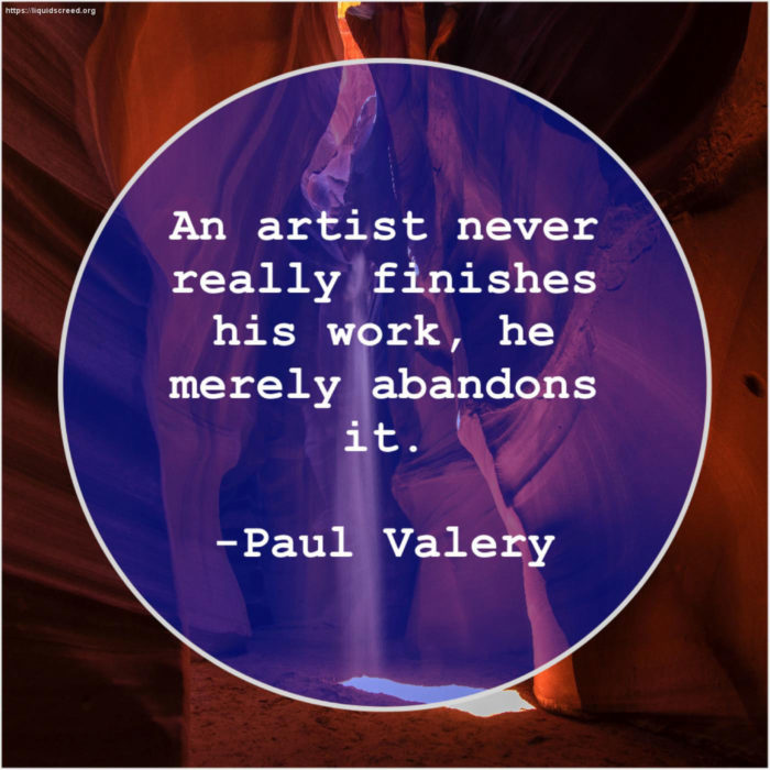 paul-valey-700x700 Inspirational art quotes from artists and famous people