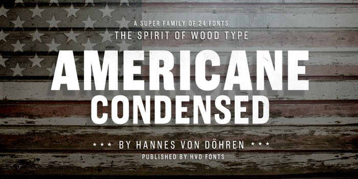 Americane These condensed fonts were made to impress: Check them out