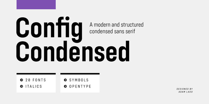 Config These condensed fonts were made to impress: Check them out