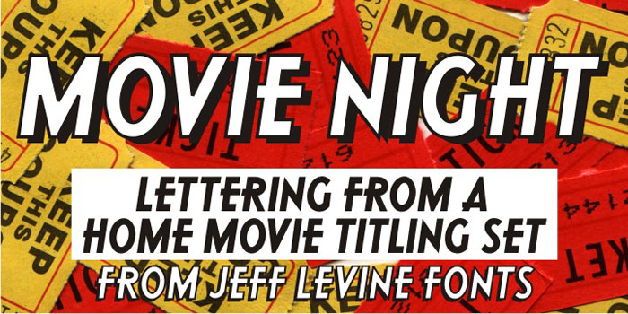 Movie-Night Awesome movie fonts to create posters and movie titles
