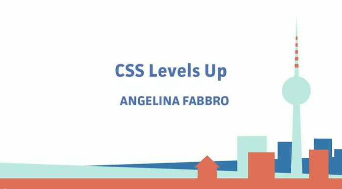 Angelina Fabbro - CSS Levels Up