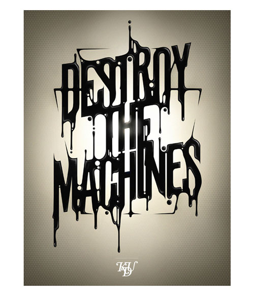 Destroy the machines Typography Example