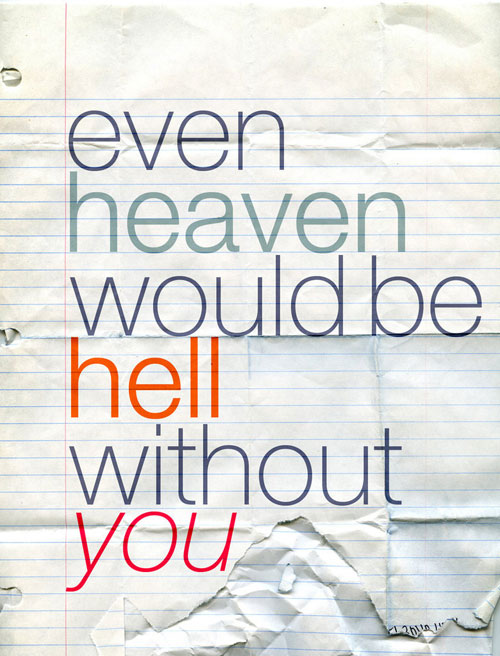 heaven would be hell without u Typography Example