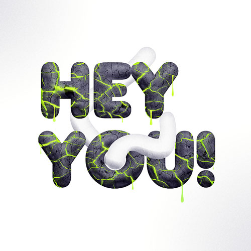 Hey you Typography Example