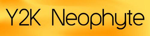 Neophyte font