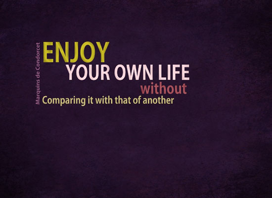 ENJOY YOUR OWN LIFE wallpaper