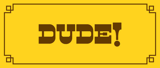 Dude Download for free