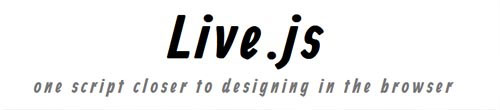 Live.js - one script closer to designing in the browser