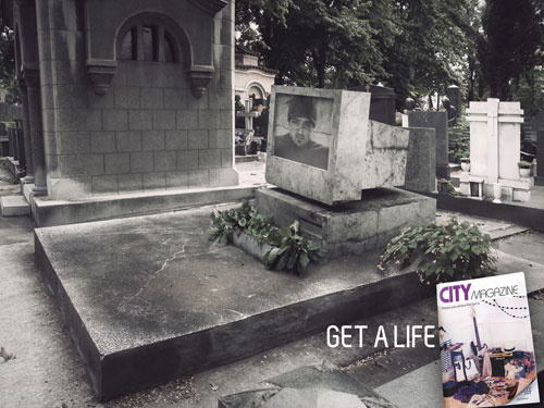 City Magazine - Get a life print advertisement