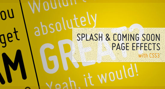Splash and Coming Soon Page Effects with CSS3