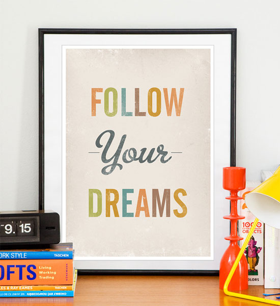 Follow Your Dreams Typography Experiment