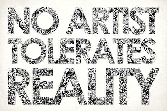 No Artist Tolerates Reality Typography Experiment