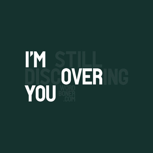 I'm Over You Ready For Print Typography Poster