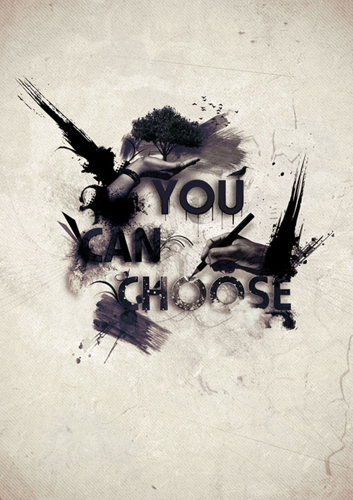 You Can Choose Ready For Print Typography Poster