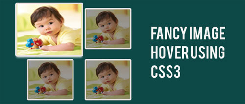 Fancy Image Hover Using CSS3