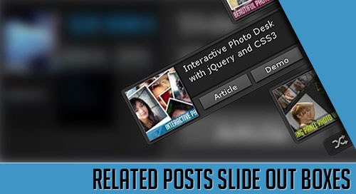 Related Posts Slide Out Boxes with jQuery and CSS3