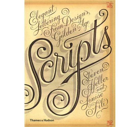 Scripts: Elegant Lettering from Design's Golden Age Book