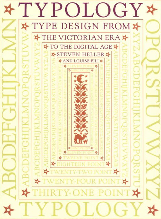 Typology: Type Design from the Victorian Era to the Digital Age Book