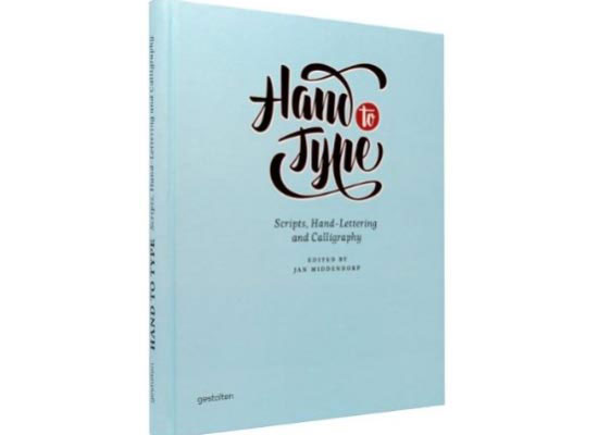 Hand to Type: Scripts, Hand-Lettering Book