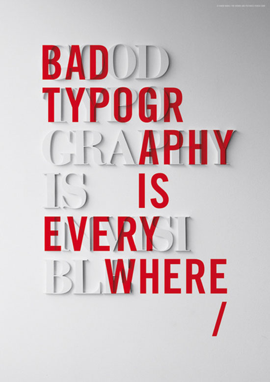 Bad Typography is Everywhere / Good Typography is Invisible Typography Inspiration