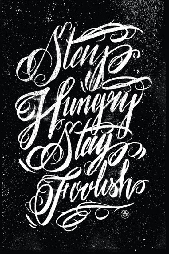Stay hungry stay foolish Typography Inspiration