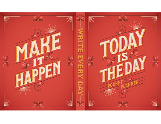 Today is the Day Vintage Typography Design