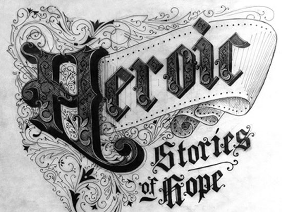 Heroic stories of hope  Vintage Typography Design