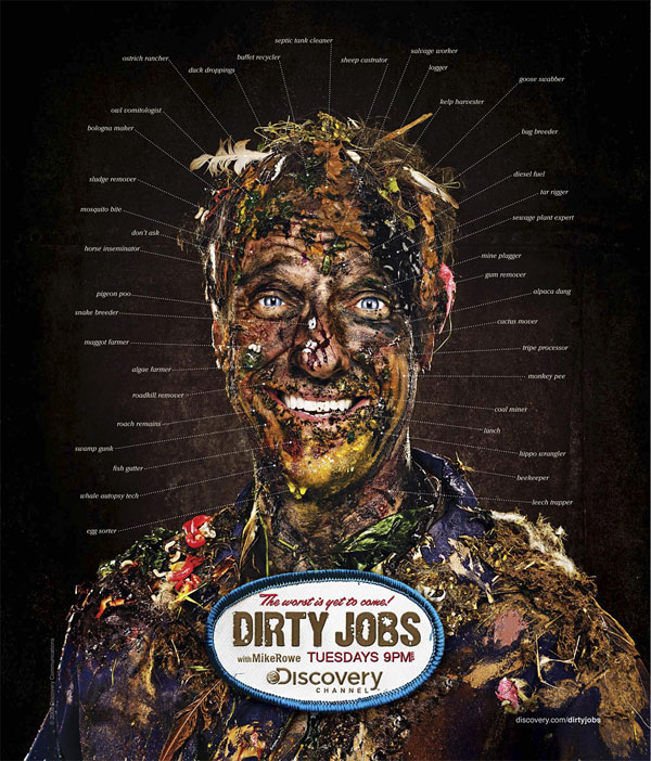 Discovery Channel: Dirty Jobs Print Ad