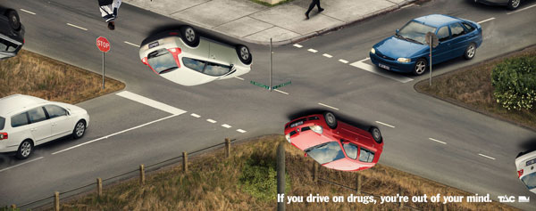 If you drive on drugs, you're out of your mind Print Ad Inspiration