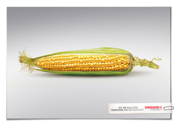 As-the-variedades-of-corn-disappear, -the-peasants-disappear-too Advertisement Ideas: 500 anuncios creativos y geniales
