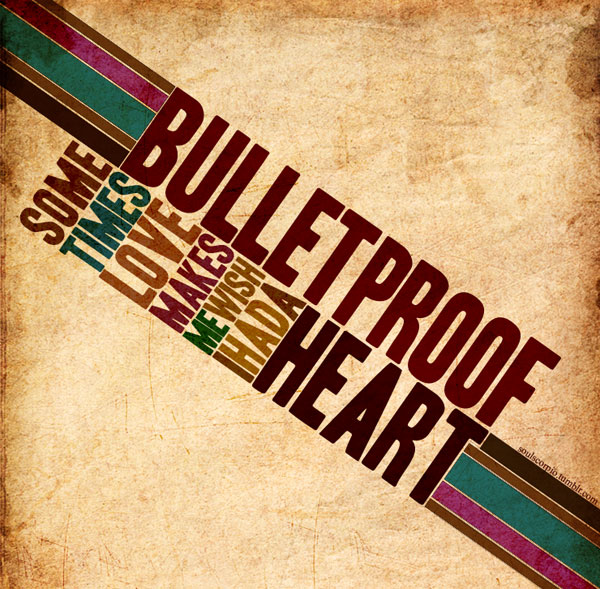 Bulletproof Heart inspirational quote