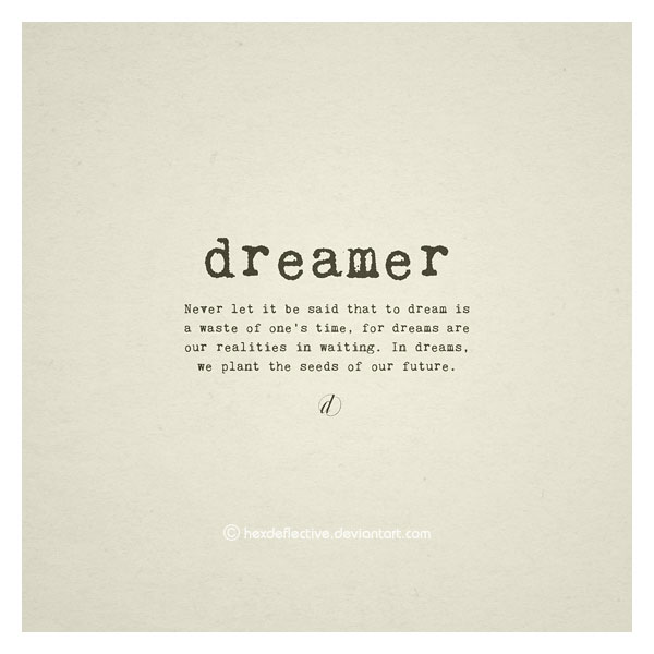 Dreamer inspirational quote