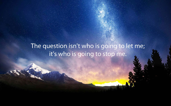 Who is going to stop me inspirational quote