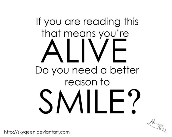 Good Reason to Smile inspirational quote