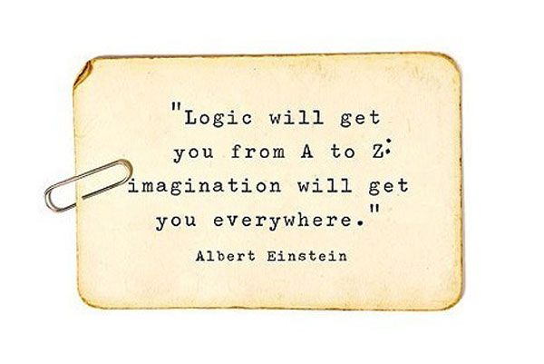 Imagination will get you everywhere inspirational quote