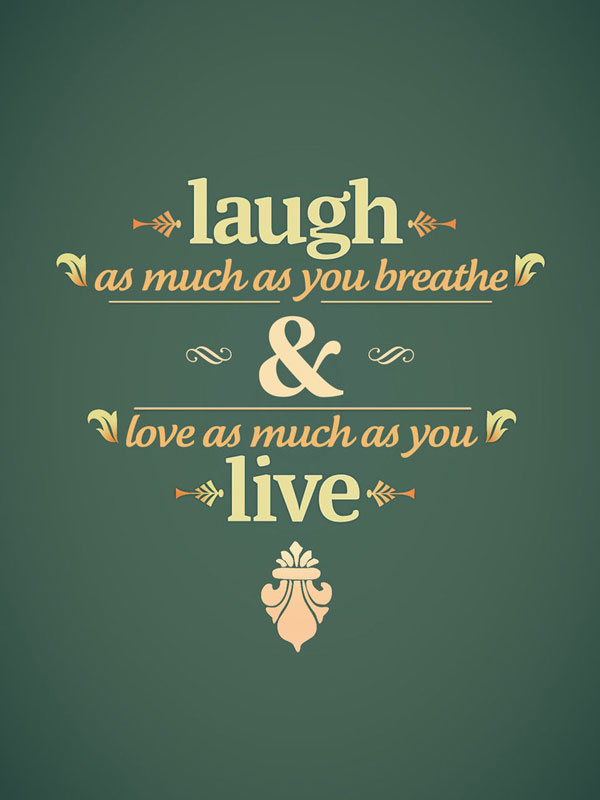 Laugh, Live inspirational quote