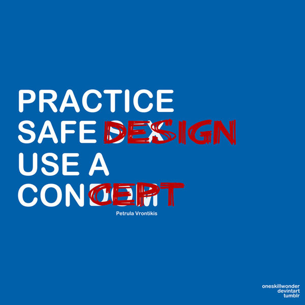 Practice Safe Design inspirational quote