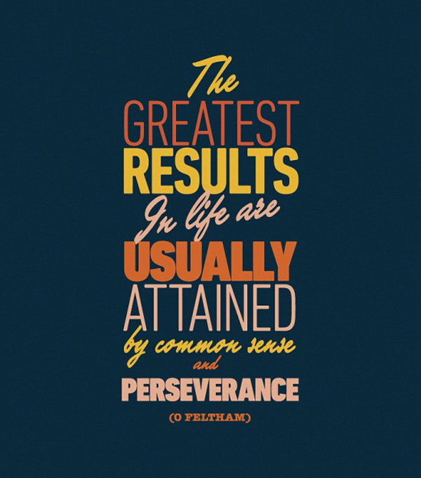 The greatest results in life inspirational quote