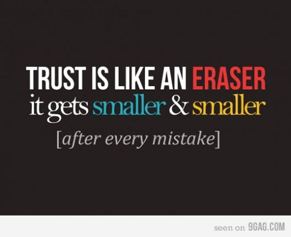 Trust is like an eraser inspirational quote