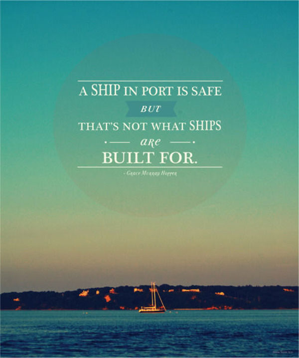 A ship in a port inspirational quote