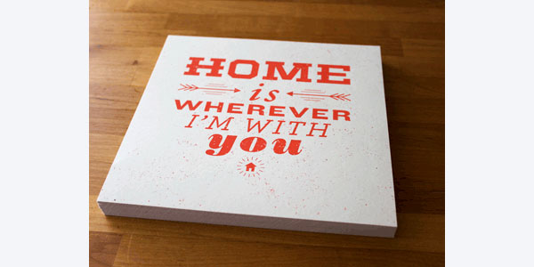 Home Is Wherever I'm With You Print Design Inspiration