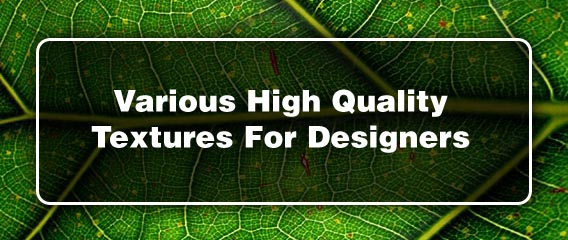 Various High Quality Textures For Designers