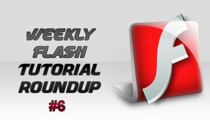 Weekly Flash tutorial roundup #6
